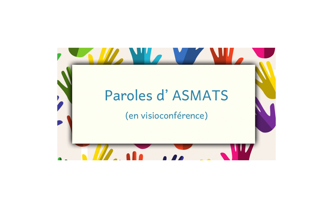 Paroles d'Asmats en visioconférence